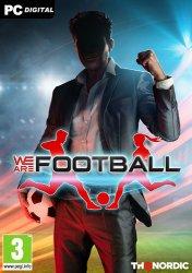 WE ARE FOOTBALL (2021) PC | Лицензия