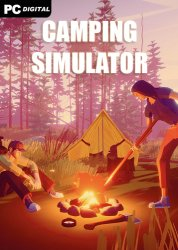 Camping Simulator: The Squad [v 0.5.5 | Early Access] (2021) PC | RePack от Pioneer