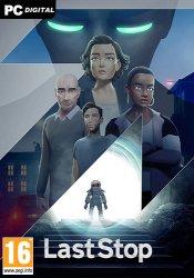 Last Stop (2021) PC | Лицензия