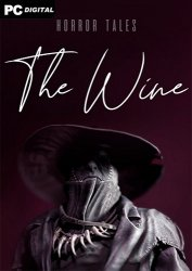 HORROR TALES: The Wine (2021) PC | Лицензия
