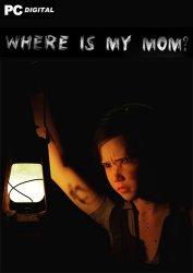 Where is my mom (2021) PC   Лицензия