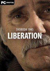 Svoboda 1945: Liberation (2021) PC   Лицензия