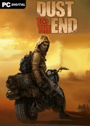 Dust to the End (2021) PC | Пиратка