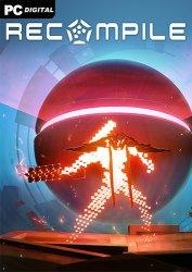 Recompile (2021) PC | Лицензия