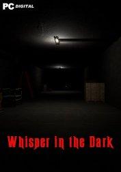 Whispers in the Dark (2021) PC | Лицензия