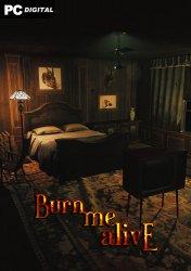 Burn Me Alive (2021) PC | Лицензия