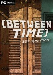 Between Time: Escape Room (2021) PC | Лицензия