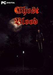 Ghost blood (2021) PC | Лицензия