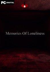 Memories Of Loneliness (2021) PC | Лицензия