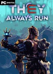 They Always Run (2021) PC | Лицензия